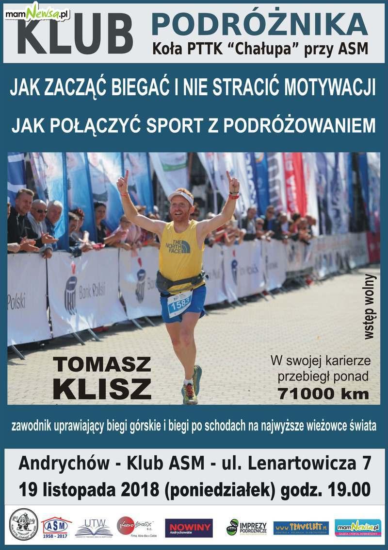 Przebiegł ponad 71000 km. Tomasz Klisz w Klubie Podróżnika
