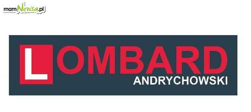 Lombard Andrychowski - otwarcie 15 lutego