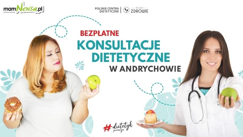 DO KOŃCA LISTOPADA - BEZPŁATNE KONSULTACJE z dietetykiem Projekt Zdrowie w Andrychowie
