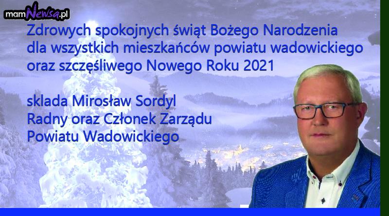 Życzenia od Mirosława Sordyla, radnego Rady Powiatu Wadowickiego