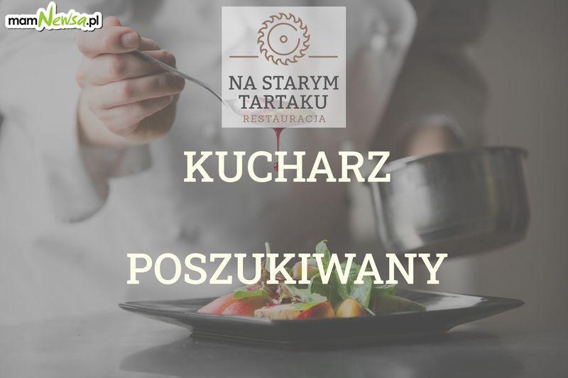 Restauracja Na Starym Tartaku w Andrychowie zatrudni kucharza