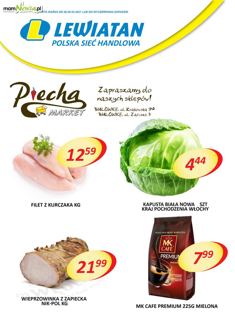 Lewiatan Piecha Market w Bulowicach. Promocje 26-28 marca