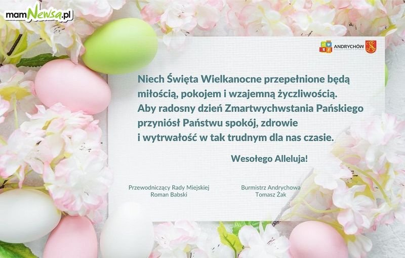 Życzenia Wielkanocne od władz Andrychowa