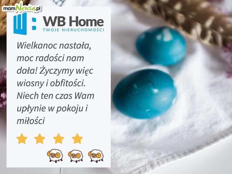 Życzenia Wielkanocne. WB Home - nieruchomości na sprzedaż
