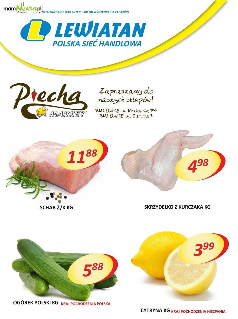 Lewiatan Piecha Market w Bulowicach. Promocje 9-10 kwietnia