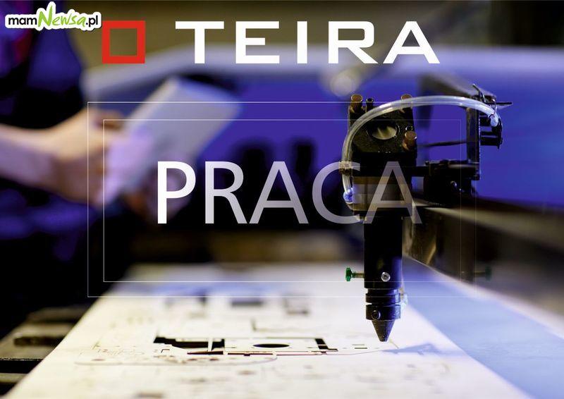Oferta Pracy z firmy TEIRA. Zobacz szczegóły