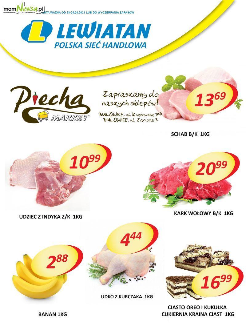 Lewiatan Piecha Market w Bulowicach. Promocje 23-24 kwietnia
