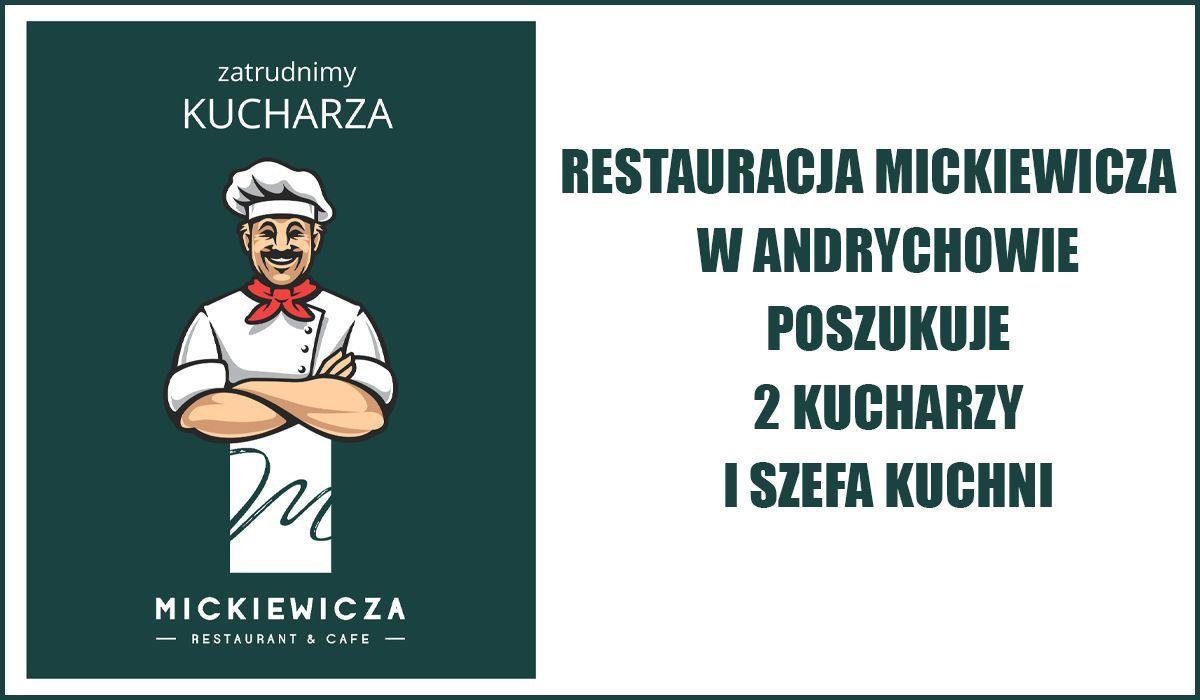 Restauracja Mickiewicza poszukuje 2 kucharzy i szefa kuchni