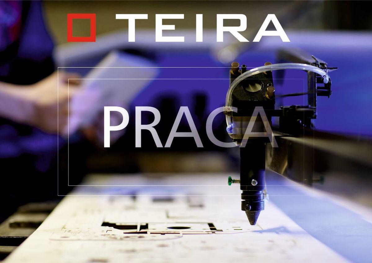 OGŁOSZENIE. Oferty pracy z firmy TEIRA
