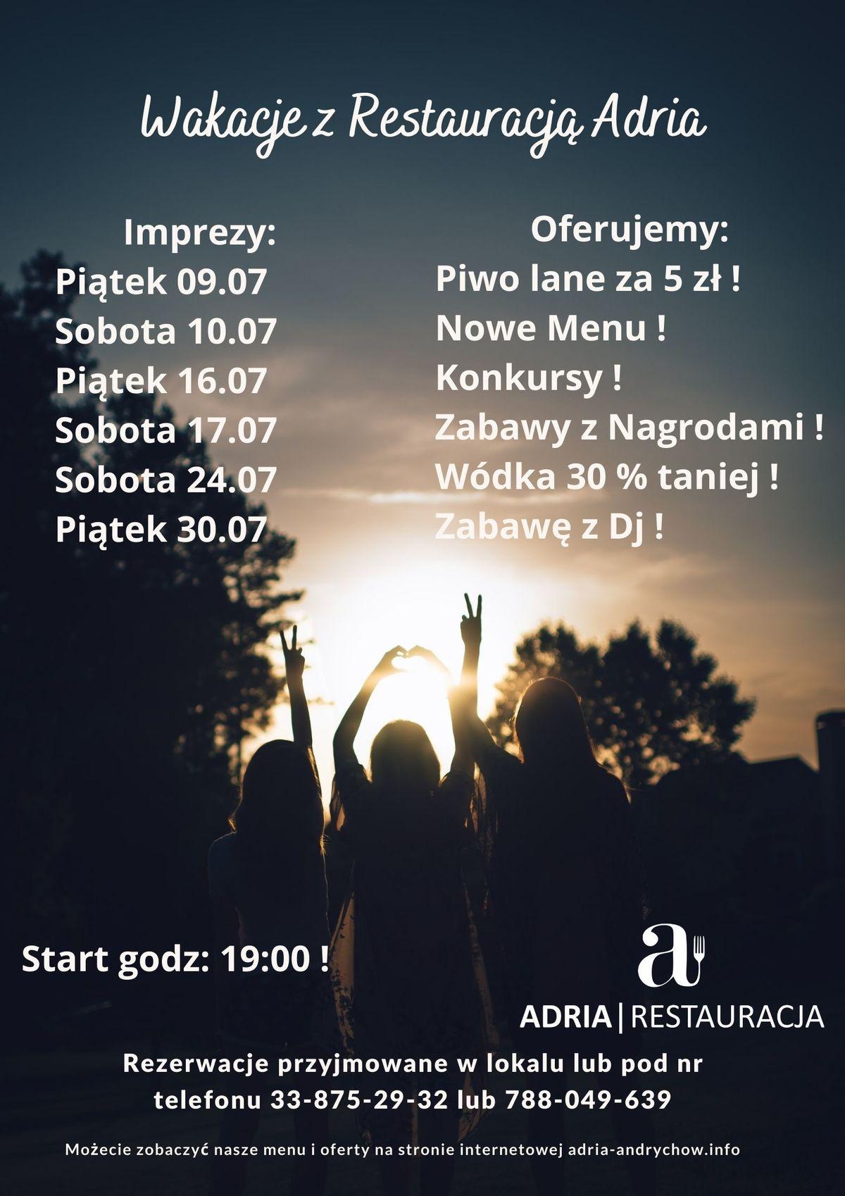 Wakacyjne imprezy w restauracja ADRIA w Andrychowie
