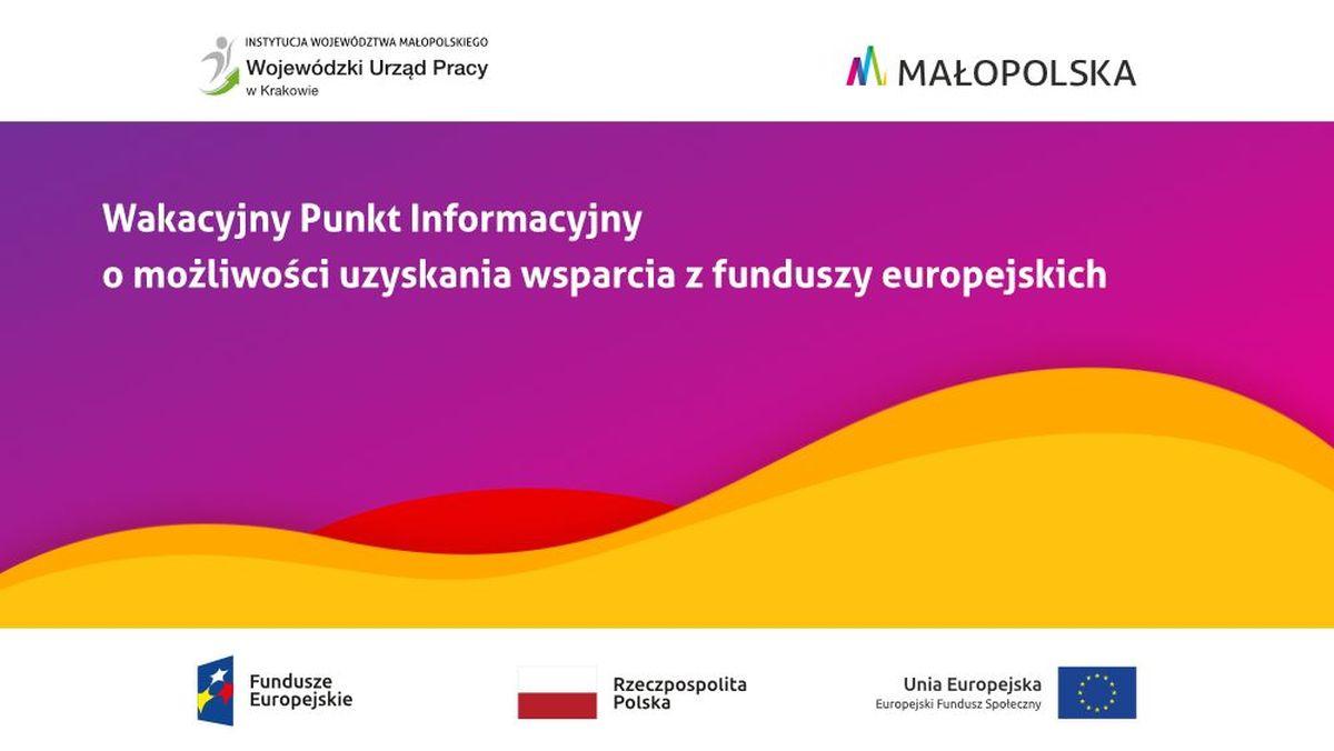 Dotacje unijne – ruszają wakacyjne punkty informacyjne