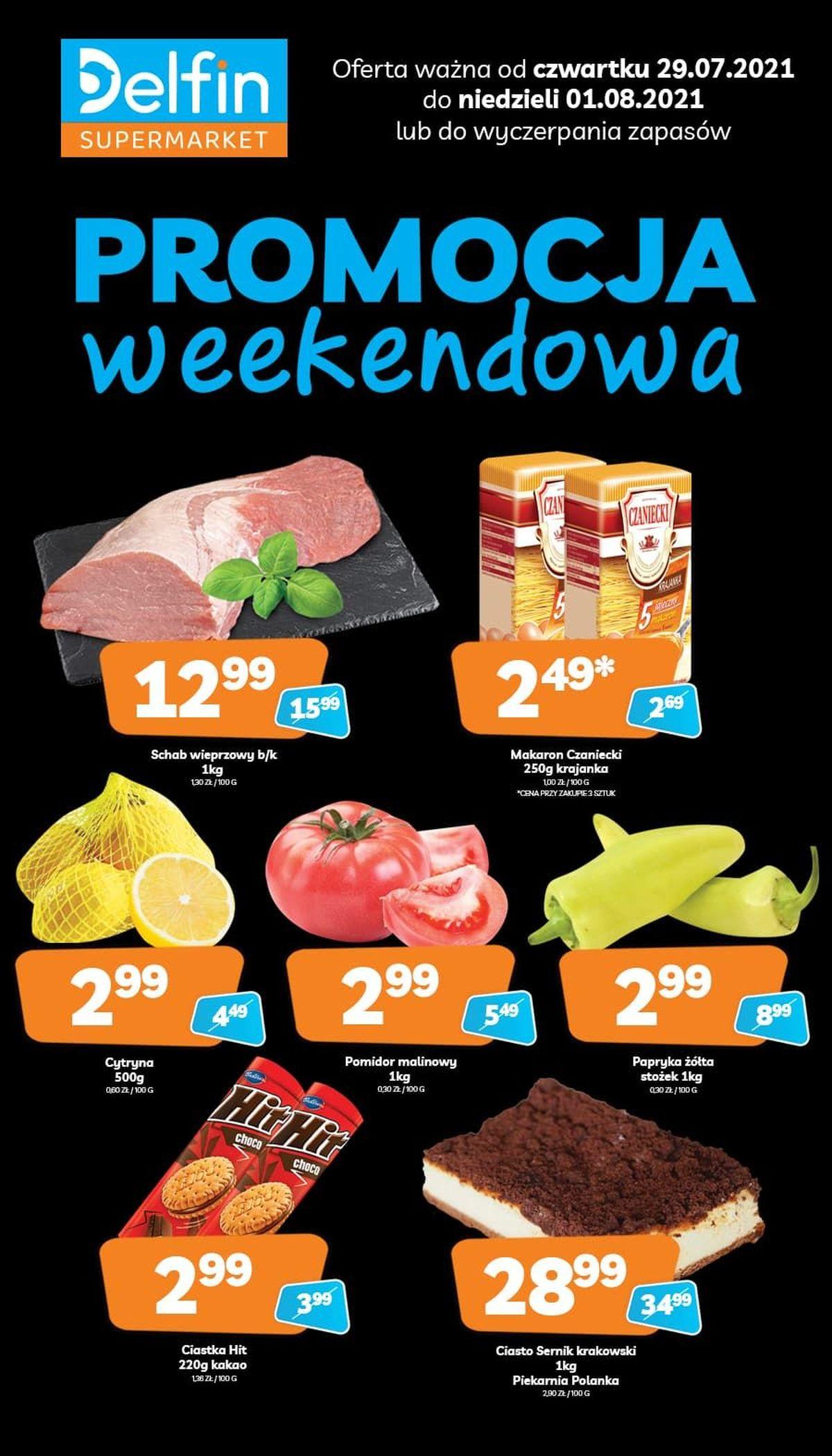 Weekendowe promocje w sklepach Delfin. 29.07 - 1.08