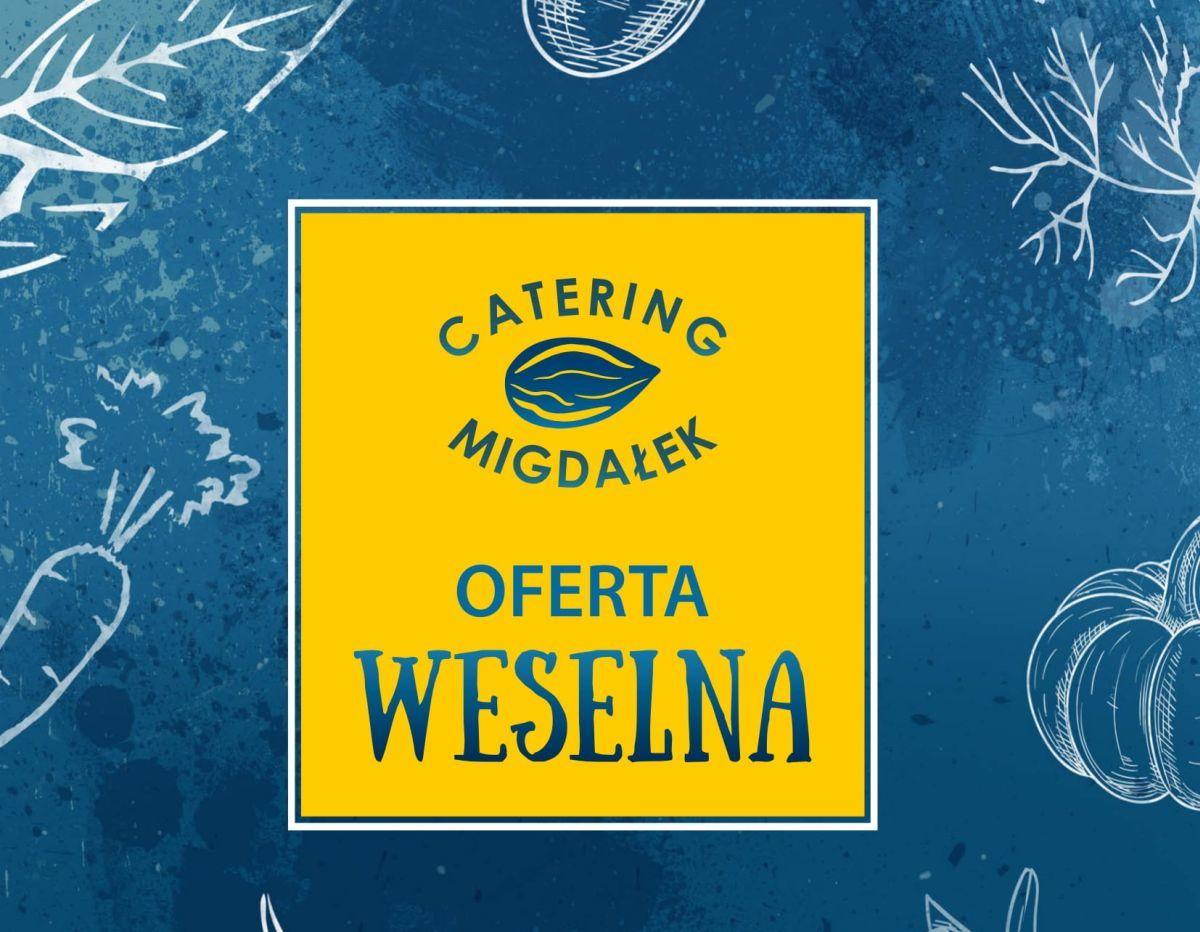 MEGA PROMOCJA na catering weselny z Catering Migdałek