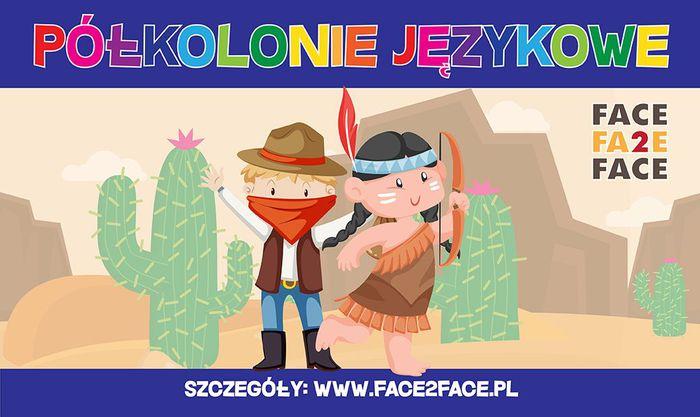 Półkolonie językowe z Face 2 Face w Kętach i Andrychowie!