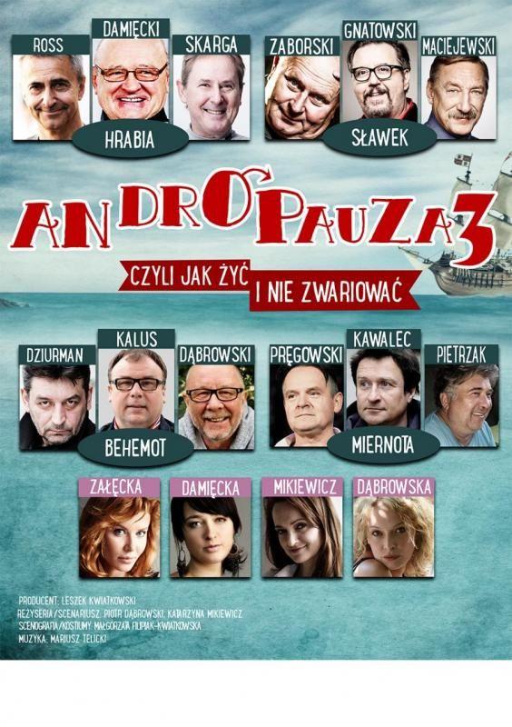 Spektakl pt. Andropauza 3 - czyli jak żyć i nie zwariować