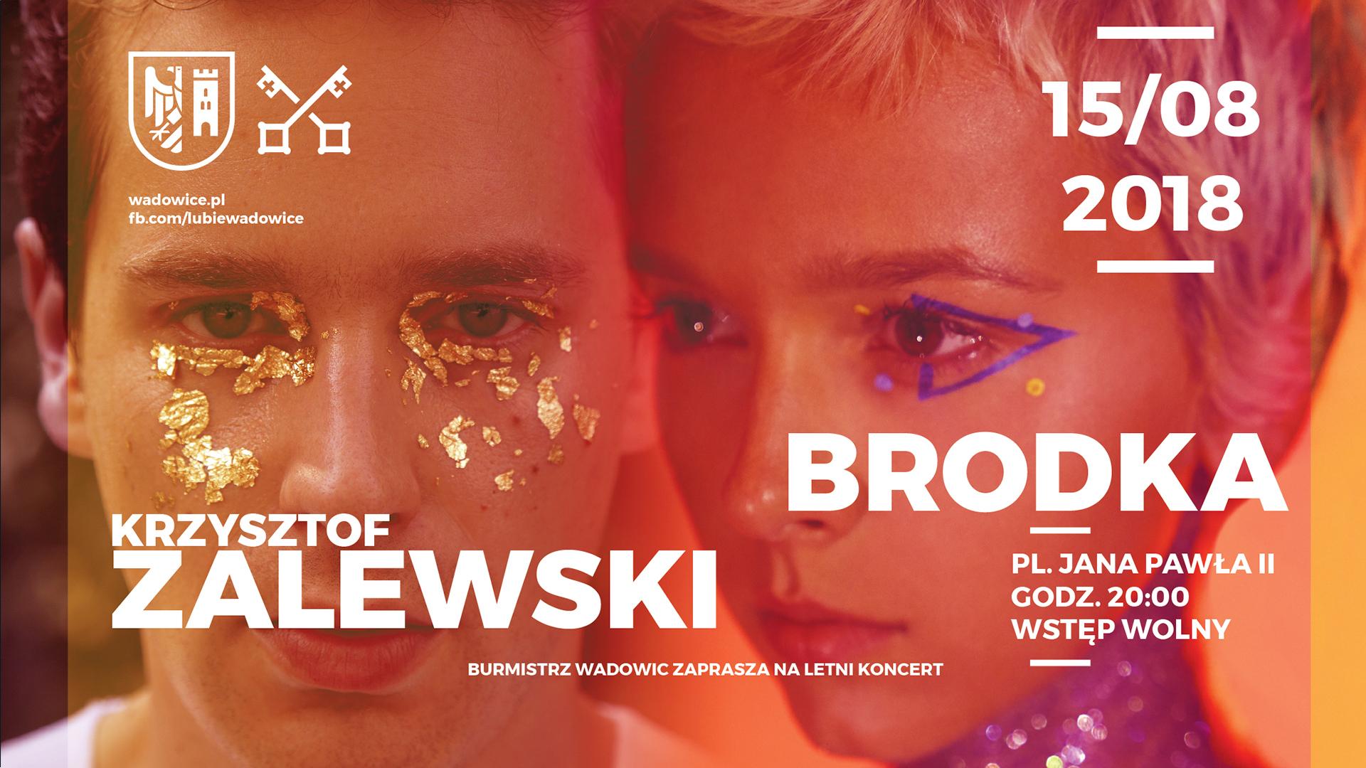 Brodka i Krzysztof Zalewski wystąpią na wadowickim rynku
