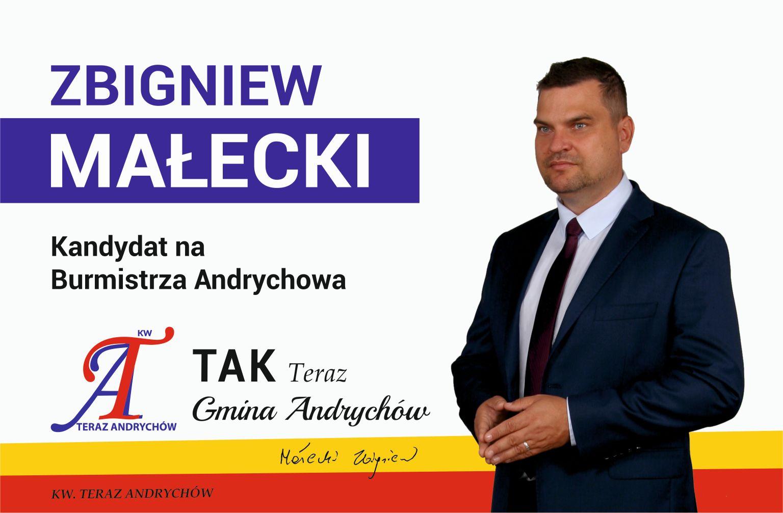 Zbigniew MAŁECKI – Kandydat Komitetu Wyborczego Teraz Andrychów na Burmistrza Andrychowa