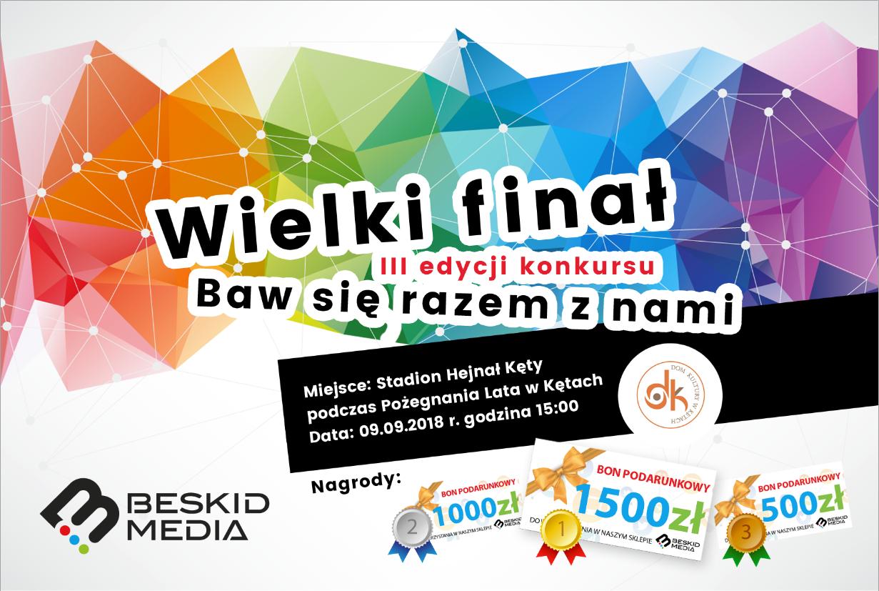 Beskid Media zaprasza na Wielki Finał III edycji konkursu Baw się razem z nami