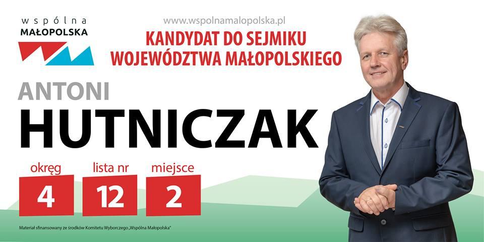 Antoni Hutniczak - kandydat do Sejmiku Województwa Małopolskiego