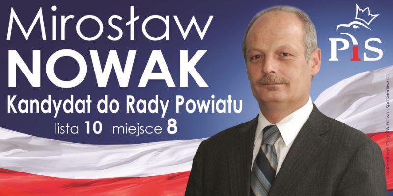 Mirosław NOWAK, kandydat do Rady Powiatu Wadowickiego z gminy Andrychów