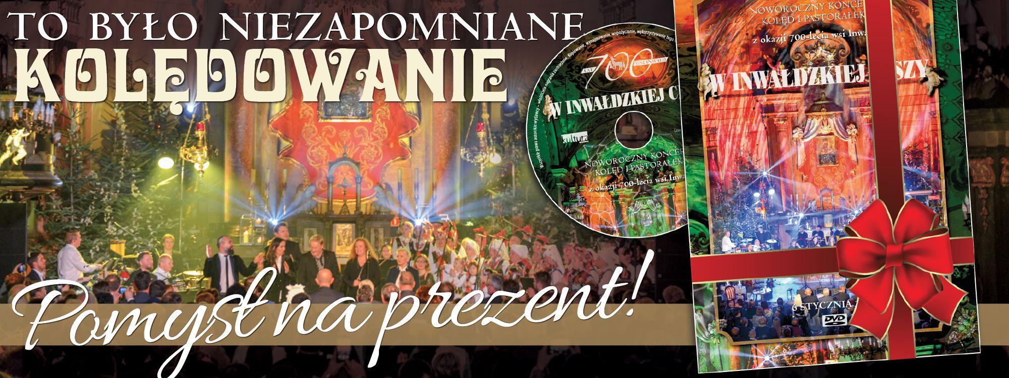 Na świąteczny czas polecamy płytę DVD z niezwykłego inwałdzkiego koncertu!