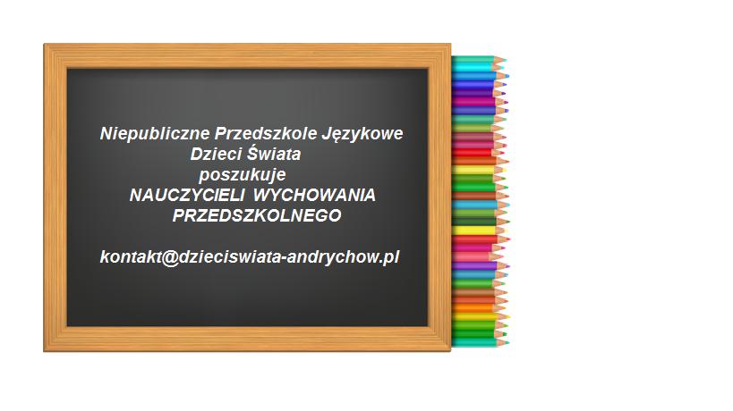 Nowe przedszkole w Andrychowie poszukuje nauczycieli wychowania przedszkolnego
