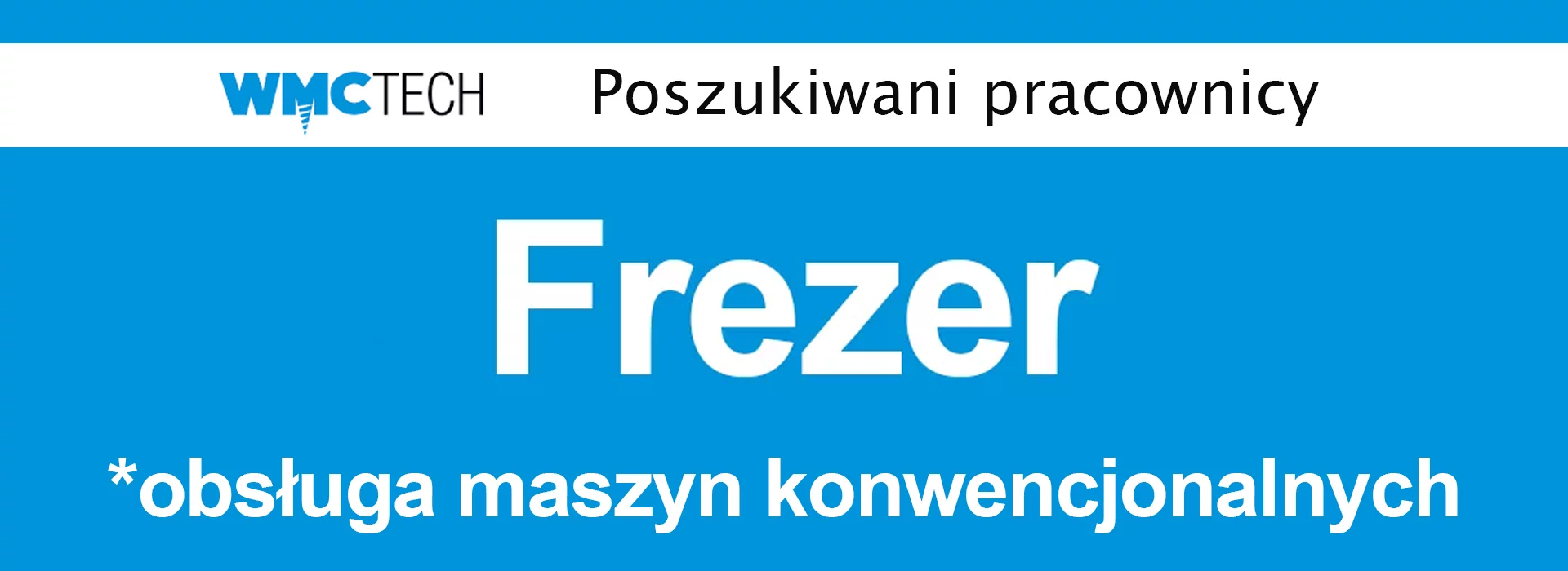 Nowe oferty pracy z firmy WMC TECH - Frezer