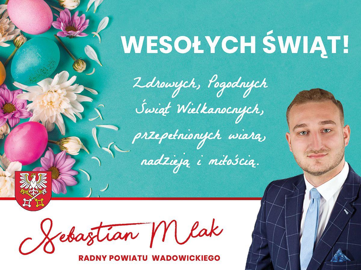 Życzenia Świąteczne Sebastiana Mlaka, Radnego Rady Powiatu Wadowickiego