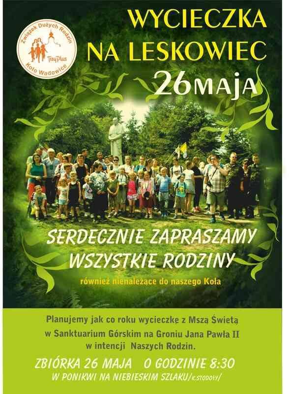 Wycieczka na Leskowiec - 26 maja