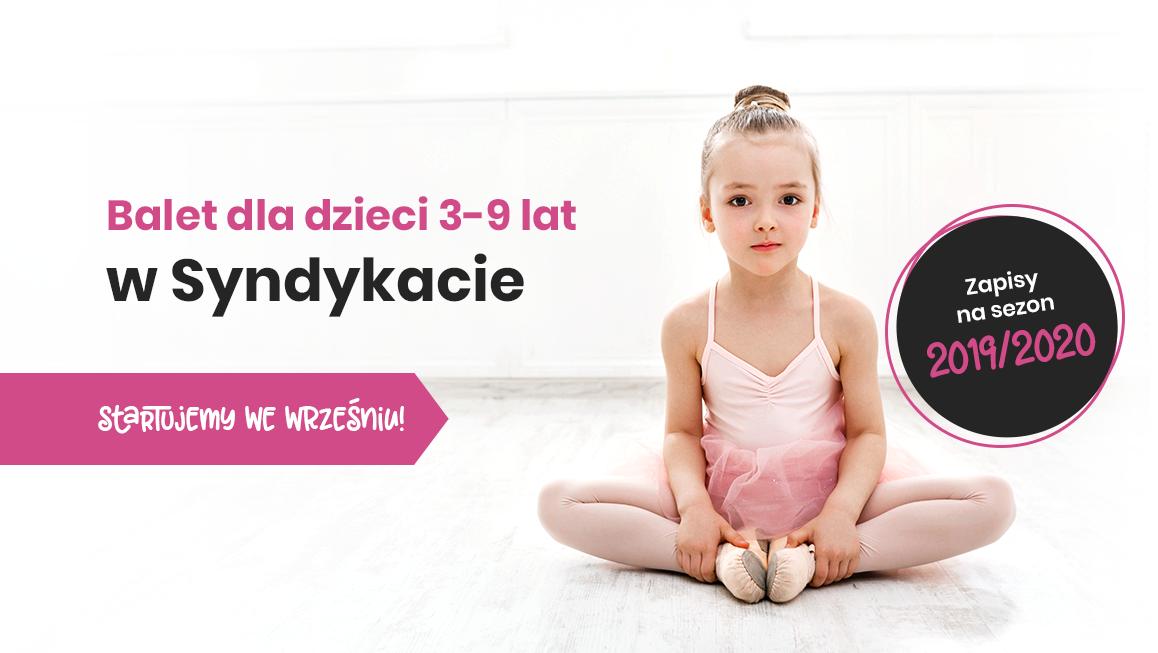Nowy sezon baletu dla dzieci w Syndykacie - start 5 września!