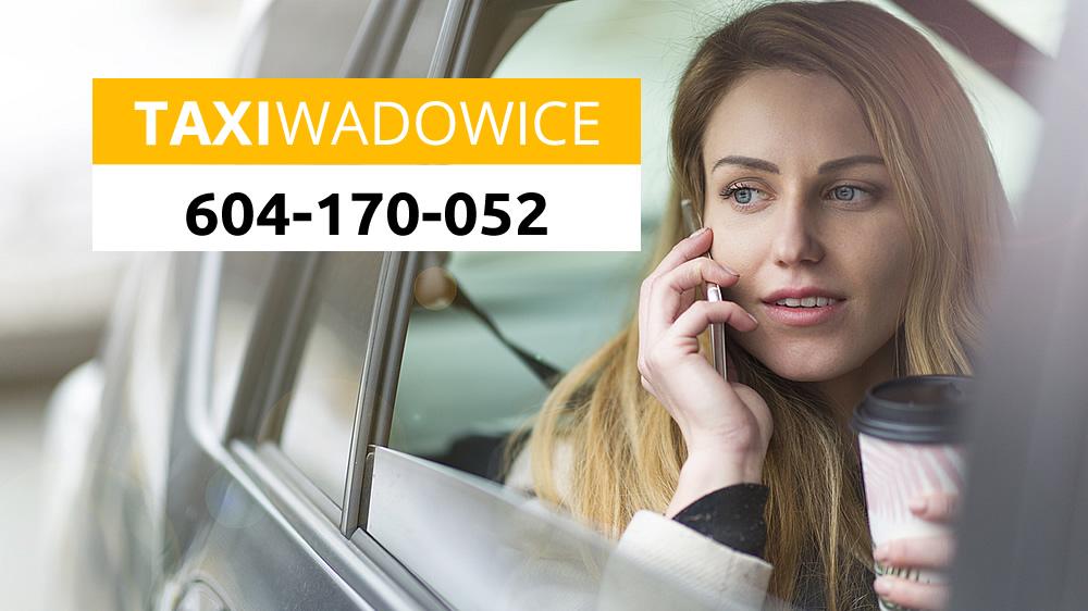 TAXI Wadowice - bezpieczna i godna zaufania taksówka. Ceny do negocjacji, płatność kartą