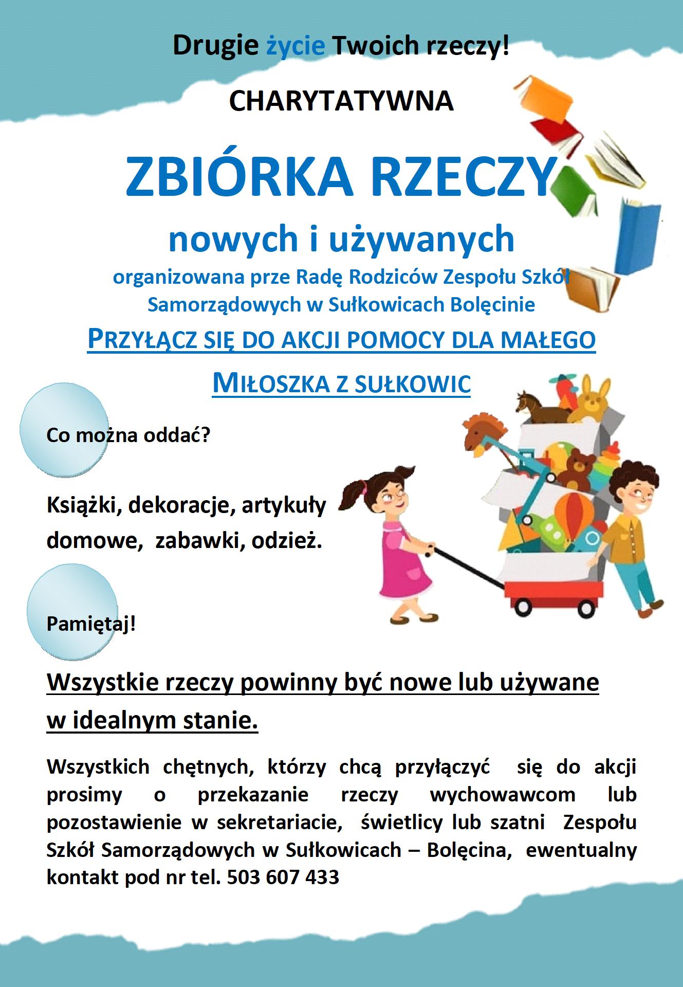 Szkoła ogłasza zbiórkę rzeczy dla Miłoszka z Sułkowic