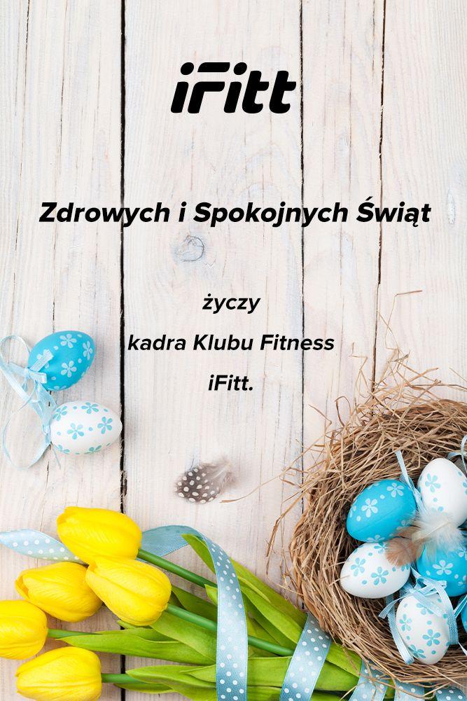 Życzenia Wielkanocne od iFitt Klub Fitness