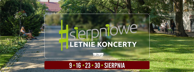 Muzyczny sierpień w Andrychowie – Sierpniowe Letnie Koncerty!